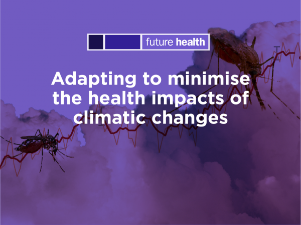 Photo for: Adapting to minimise the health impacts of climatic changes