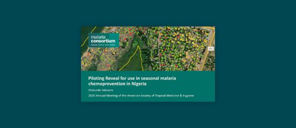 Photo for: Piloting Reveal for use in seasonal malaria chemoprevention in Nigeria