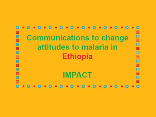 Photo for: Communications to change attitudes to malaria in Ethiopia: Impact