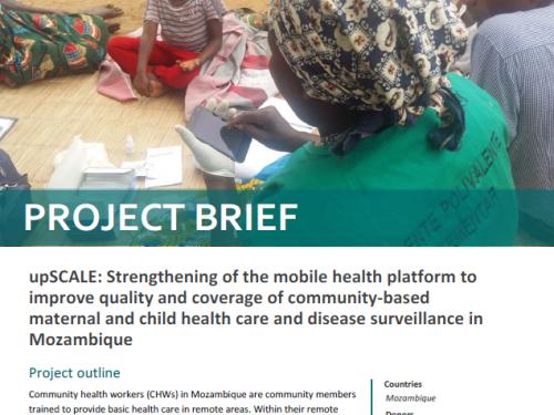 Photo for: upSCALE: Fortalecimento do sistema móvel de saúde para melhorar a qualidade e a cobertura dos cuidados comunitários de saúde materno-infantil e vigilância de doenças em Moçambique