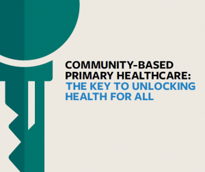 Photo for Community-based Primary Healthcare: the key to unlocking health for all
